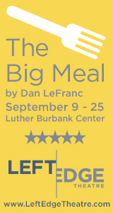 Left Edge Theatre presents The Big Meal