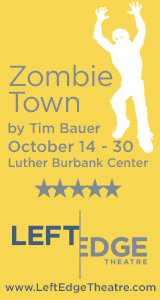 Left Edge Theatre presents Zombie Town